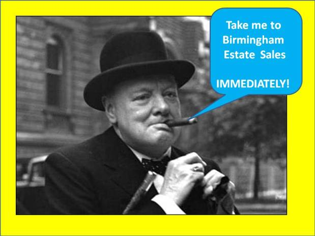 **SOLD OUT! **No Saturday sale! BIRMINGHAM ESTATE SALES is in B'ham for 4 days!