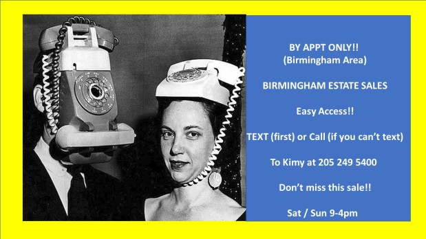 BIRMINGHAM ESTATE SALES – By Appt Only! Easy Access! Birmingham area!!!