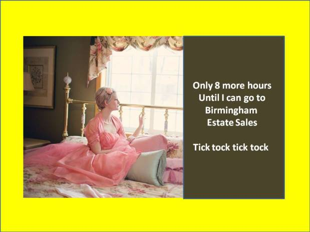 50% OFF, LAST DAY!! BIRMINGHAM ESTATE SALES is in BIRMINGHAM for 3 days- Join us!