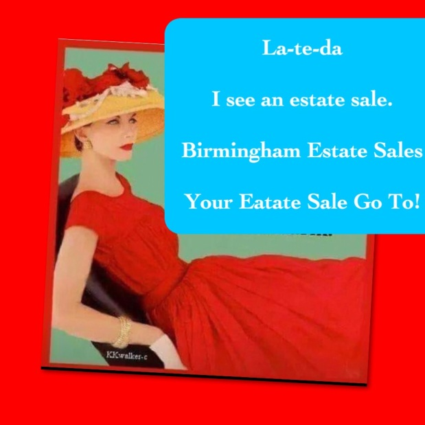 50% OFF!!! LAST DAY! BIRMINGHAM ESTATE SALES is in HOOVER for 3 days! Come on over and join us!