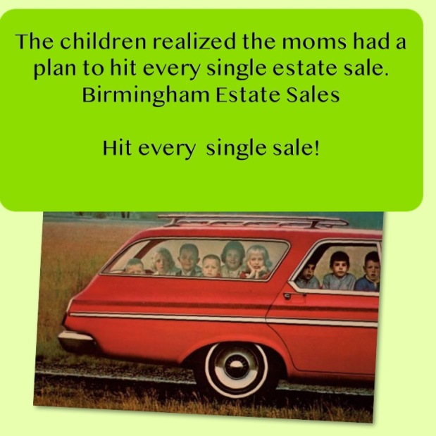 50% OFF, LAST DAY! BIRMINGHAM ESTATE SALES is in HOOVER for 2 days! Join us why don't you?