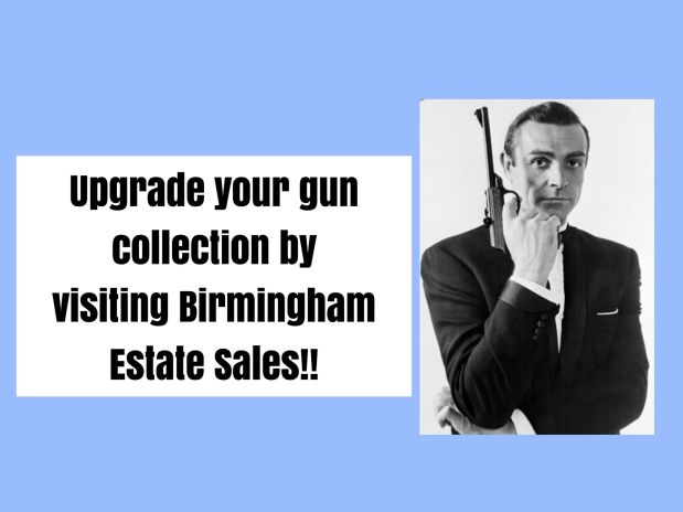 BIRMINGHAM ESTATE SALES is having a 1 day gun enthusiast's dream sale in MCCALLA!!!