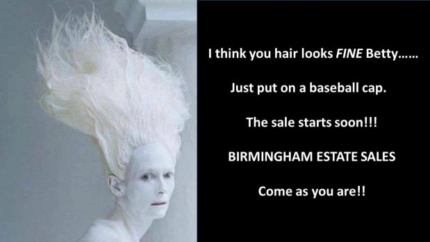 50% OFF NOW! BIRMINGHAM ESTATE SALES is in INVERNESS for 3 days- Joinus!