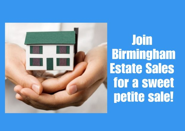 BIRMINGHAM ESTATE SALES is in HOOVER for 1 day ONLY- Join us!
