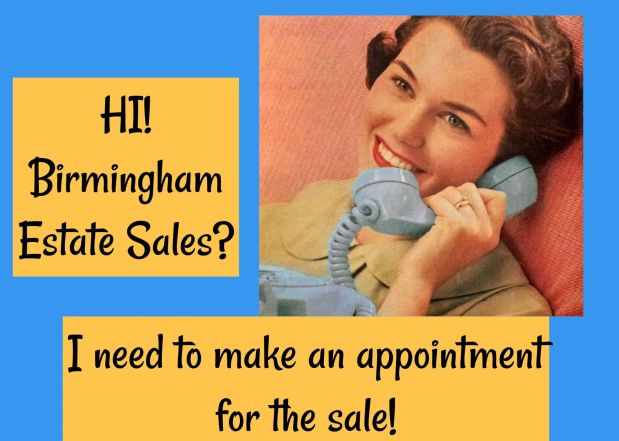 BIRMINGHAM ESTATE SALES is in HEFLIN by APPOINTMENT ONLY for 1 day!- Joinus!