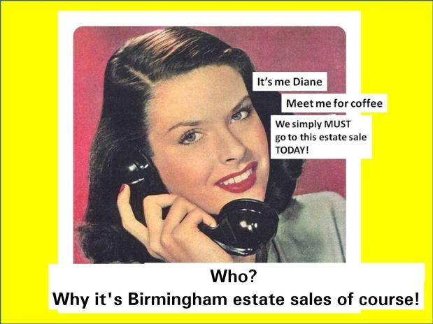 50% OFF, LAST DAY! BIRMINGHAM ESTATE SALES is in PINSON for 3 days- Join us!