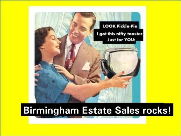 50% OFF, LAST DAY! BIRMINGHAM ESTATE SALES is in PELL CITY for 4 days- Join us!