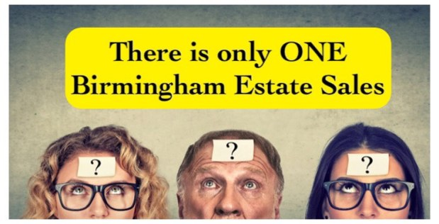 50% OFF, LAST DAY! BIRMINGHAM ESTATE SALES is in HUNTSVILLE for 3 days- Join us!