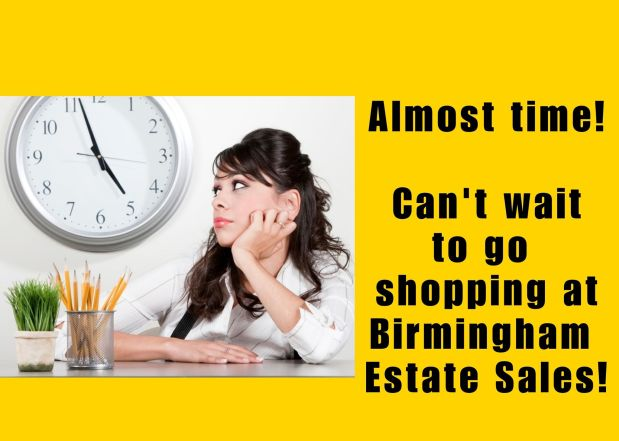 50% OFF, LAST DAY! BIRMINGHAM ESTATE SALES is in PLEASANT GROVE for 3 days- Join us!