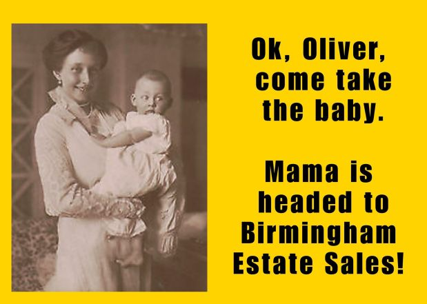 50% OFF NOW! BIRMINGHAM ESTATE SALES is in ALABASTER for 3 days- Joinus!
