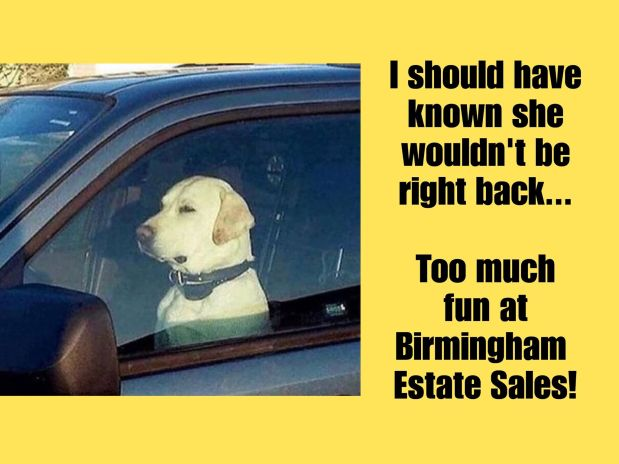 50% OFF NOW! BIRMINGHAM ESTATE SALES is in HOOVER for 3 days- Join us!