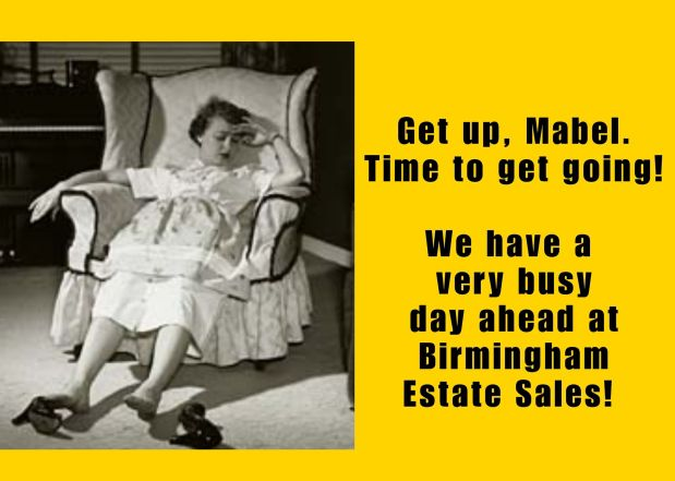 50% OFF, LAST DAY!!!  BIRMINGHAM ESTATE SALES is in SPRINGVILLE for 3 days-JOIN US!
