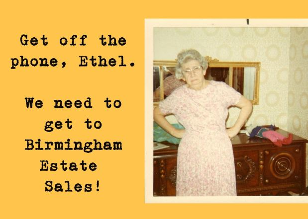 50% OFF, LAST DAY!!!  BIRMINGHAM ESTATE SALES is in HOOVER for 3 days-JOIN US!