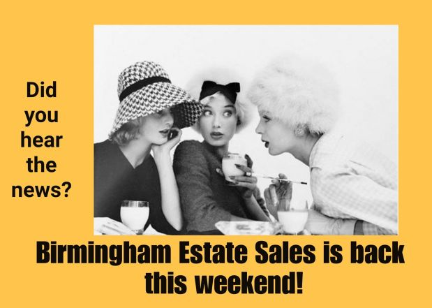 BIRMINGHAM ESTATE SALES is in ROEBUCK for 3 days! Part 2 of 2!