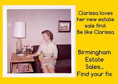 BIRMINGHAM ESTATE SALES is at BLUFF PARK in HOOVER for 3 days! Join us!