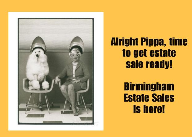 50% OFF!! BIRMINGHAM ESTATE SALES is in PINSON for 3 days! Joinus!
